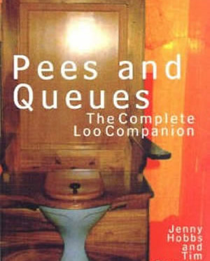 Pees & Queues, by Jenny Hobbs